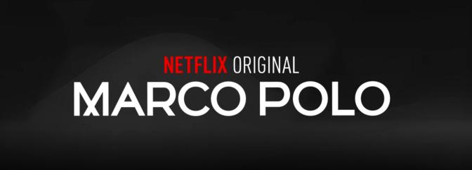Marco Polo Official Netflix Trailer